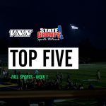 Week 1's Top 5 Plays – Presented by VNN x State Champs!