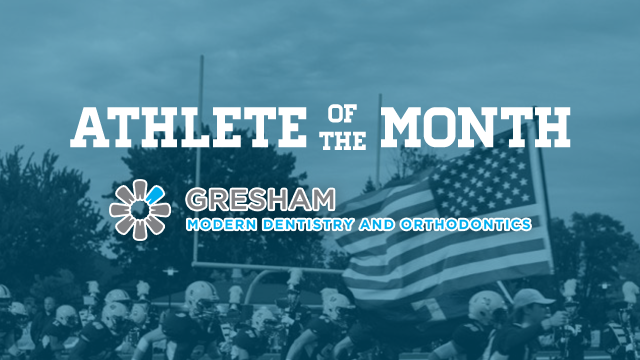 VOTE: Gresham Modern Dentistry & Orthodontics January Athlete of the Month