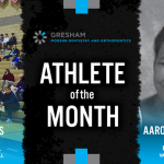 The Gresham Modern Dentistry & Orthodontics January Athlete of the Month is…