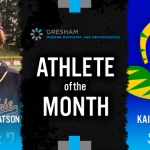 The Gresham Modern Dentistry & Orthodontics February Athlete of the Month is…