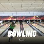 Bowling December 7