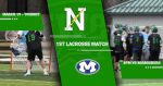 Northmont's First HOME Lacrosse Match