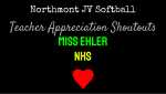 NHS JV Softball Teacher Appreciation Shoutouts: Miss Ehler