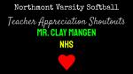 NHS Softball Teacher Appreciation Shoutouts: Mr. Clay Mangen