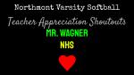 NHS Softball Teacher Appreciation Shoutouts: Mr. Wagner
