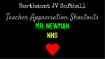 NHS JV Softball Teacher Appreciation Shoutouts: Mr. Newman