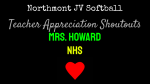 NHS JV Softball Teacher Appreciation Shoutouts: Mrs. Howard