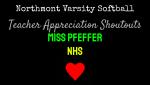 NHS Softball Teacher Appreciation Shoutouts: Miss Pfeffer