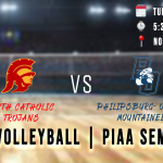 PIAA Volleyball Semifinal – Trojans vs Mountaineers