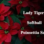 Support Lady Tigers Softball – Poinsettia Sale