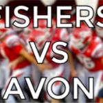 Highlight Video – Fishers VS Avon