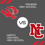 Varsity Basketball – Fishers @ North Central – Good Luck Tigers