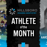 The Hillsboro Modern Dentistry January Athlete of the Month is…