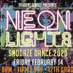 Student Senate Presents Neon Lights: SnoDaze 2020