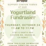 Canyon Tennis Yogurtland Fundraiser 10/24