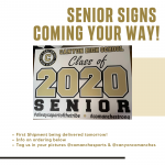 Senior Signs for Class of 2020 Coming Your Way!