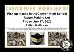 CANYON MASK ORDERS ARE IN! PICK UP AT CANYON FRIDAY, JULY 17