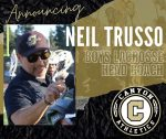 It's Official! Neil Trusso Announced as the Canyon Boys Lacrosse Head Coach!