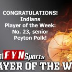 Peyton Polk Is The TeamFYNSports Player Of The Week For The Indians