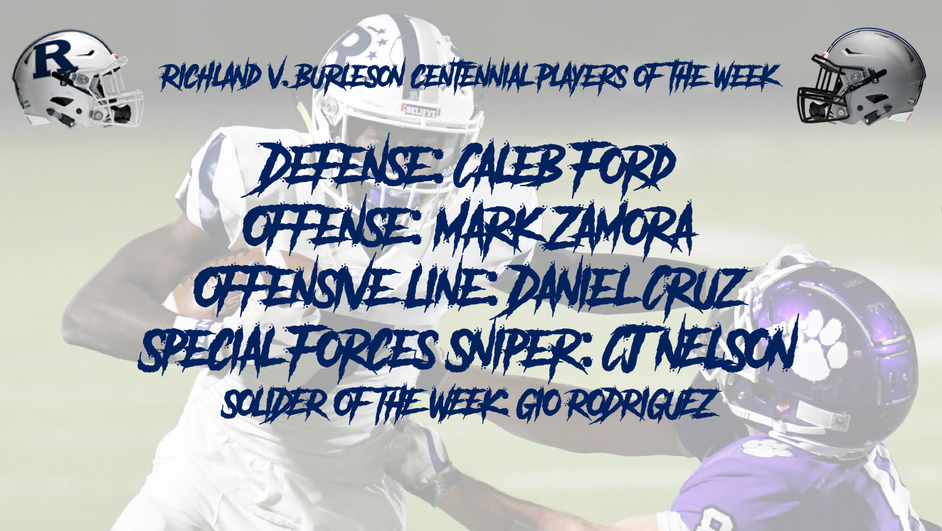 Richland v. Burleson Centennial Players of the Week