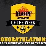 Spring Blazin Athletes of the Week