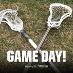 Game Day! Women's Lacrosse Hosts White Knoll Tonight