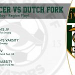 Match Day – Region Play – Soccer vs Dutch Fork – Tonight