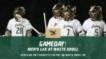 LAX Gameday! Men's Lacrosse Heads to White Knoll