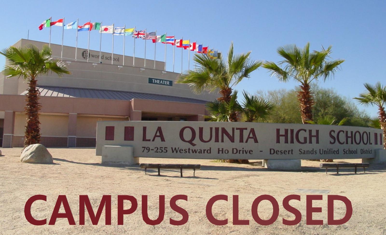 LQHS Campus Closed