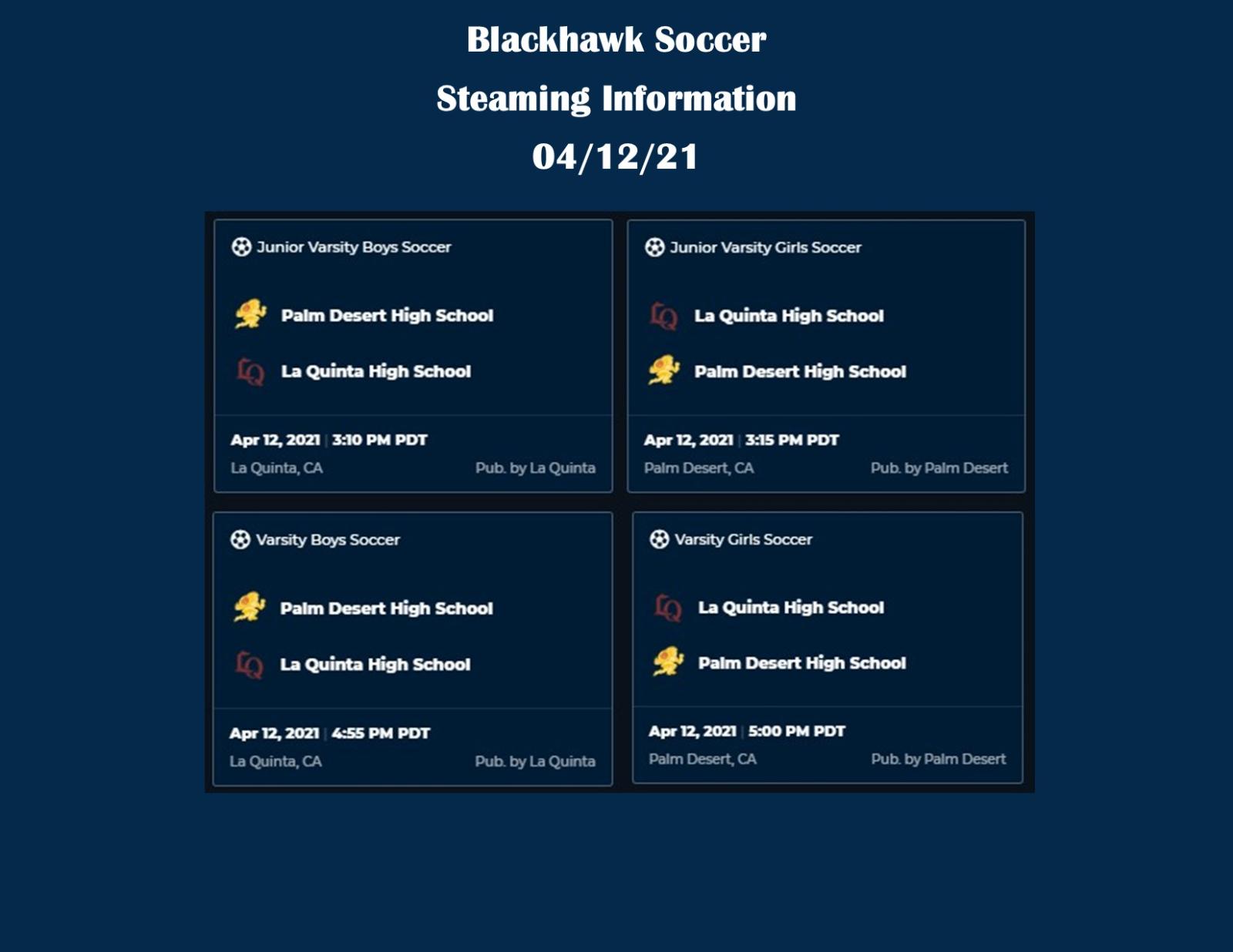 Live Streaming available for Boys & Girls Soccer vs. Palm Desert on Monday, 4/12/21