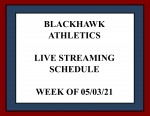 Live Streaming Schedule for Athletic Events – Week of 05/03/21