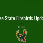 Free State Firebirds Update