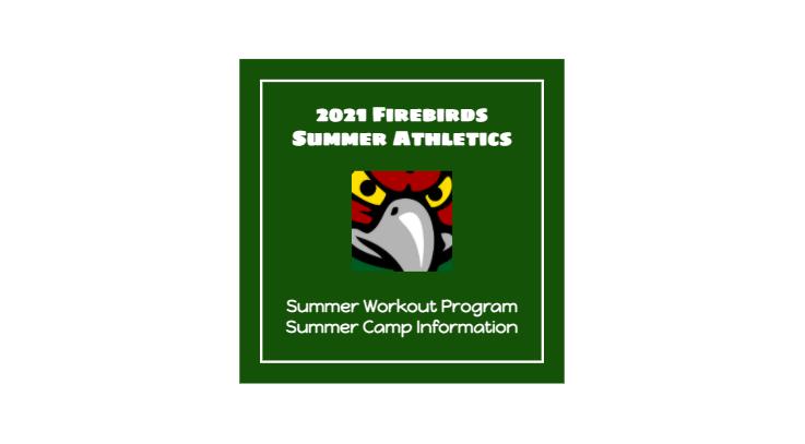 2021 Firebirds Summer Athletics Information