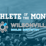 Don't Forget to Vote for the Wilsonville Smiles Dentistry February Athlete of the Month