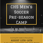 CHS Men's Soccer Pre-Season Camp – August 12-16th