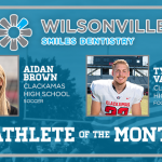 And the Wilsonville Smiles Dentistry November Athlete of the Month is….