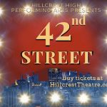 HIllcrest High School presents 42nd Street this week!