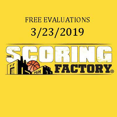 FREE Scoring Factory Basketball Evaluations This Saturday!