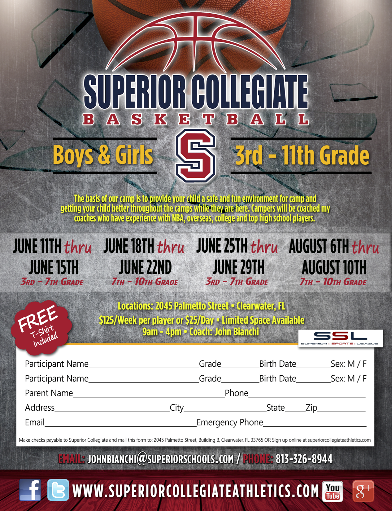 Superior Collegiate Boys & Girls Basketball Camp 3rd-11th Grade