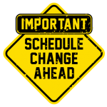 Schedule Changes Monday 4/29