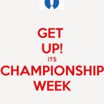 CHAMPIONSHIP WEEK