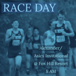 RACE DAY: Varsity @ the Alexander/Asics Invitational