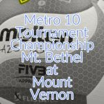 B Team Game Day: Mt. Bethel Battles Mount Vernon for Metro 10 Title