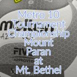 Metro 10 Championship: A Team Hosts Mount Paran for Title