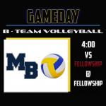 B-Team Volleyball: Match against Fellowship!