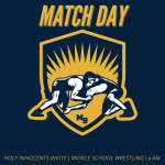 MATCH DAY: Middle School Wrestling at Holy Innocents Invite