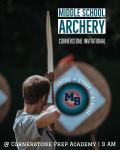 MEET DAY: MS Archery @ Cornerstone Invite