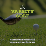 LINKS DAY: Varsity Golf Season Opener Versus Fellowship
