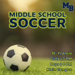 MATCH DAY: MS Soccer Hosts St. Francis