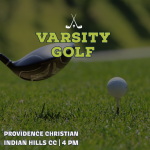 LINKS DAY: Varsity Golf Hosts Providence Christian